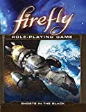 Firefly RPG Ghosts in the Black