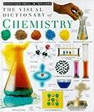 Visual Dictionary of Chemistry (Eyewitness Visual Dictionaries)