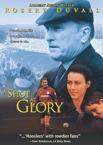 Shot At Glory, A