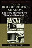 In the Roughrider's Shadow, H. Paul Jeffers, 0891417974