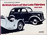 img - for British Cars of the Late Thirties 1935-1939 (Olyslager Auto Library) book / textbook / text book