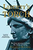 img - for Liberty's Torch: The Great Adventure to Build the Statue of Liberty book / textbook / text book