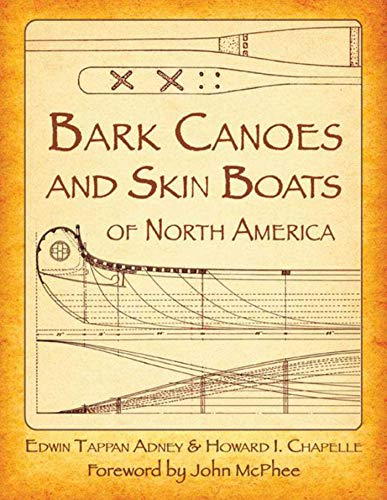 Bark Canoes and Skin Boats of North -