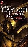 La Symphonie des siècles, tome 3 : Prophecy, première partie par Haydon