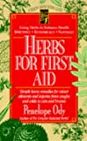 Herbs for First Aid, Penelope Ody, 0879838256