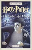 """Harry Potter y la Orden del Fenix = Harry Potter and the Order of the Phoenix"" av J. K. Rowling"