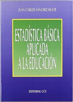 Book Estadistica Basica Aplicada a La Educacion