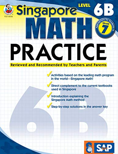 7 11 Math Problem - Singapore Math - Level 6B Math Practice Workbook for 7th Grade, Paperback, Ages 12-13 with Answer Key