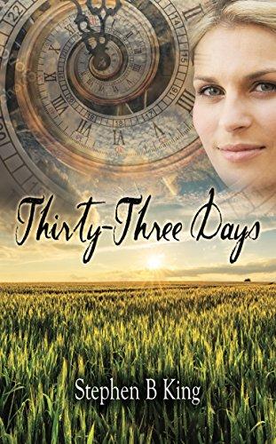 Thirty-Three Days by [King, Stephen B]
