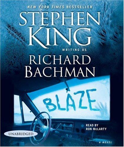 Blaze: Amazon.es: Bachman, Richard, McLarty, Ron: Libros en ...