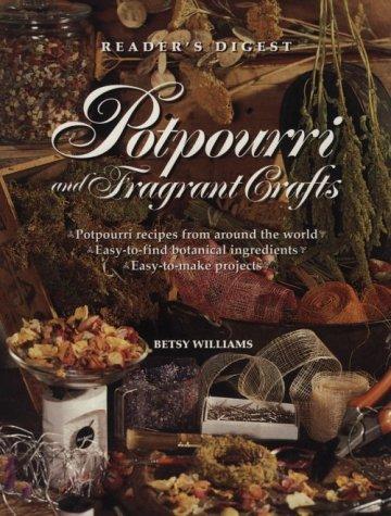 Williams Fragrant Garden - Potpourri and fragrant crafts
