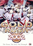 Gold Rush 2002: The Team, The Test, The Triumph