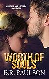 Worth of Souls  | Dystopian Romance: Dystopian Fiction