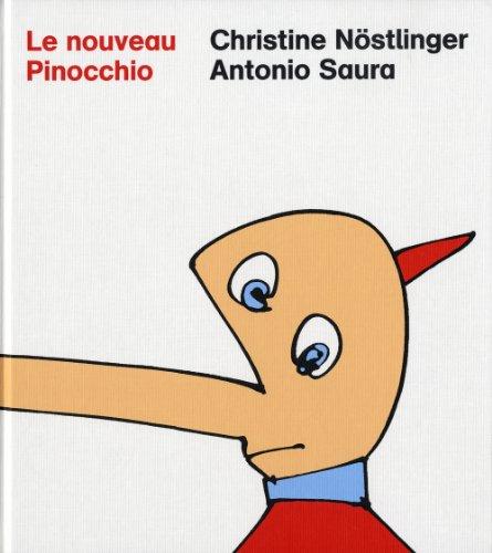 LE NOUVEAU PINOCCHIO. Nouvelle version des aventures de Pinocchio de Carlo Collodi
