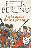 img - for Cruzada De Los Ninos, La (Spanish Edition) book / textbook / text book