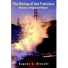 The Bishop of San Francisco