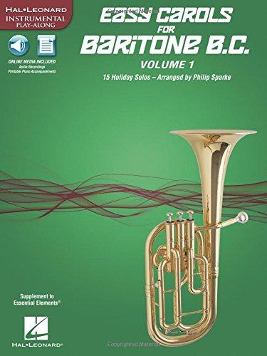 Easy Carols for Baritone B.C. - Vol. 1: 15 Holiday Solos (Hal Leonard Instrumental Play-along) ebook
