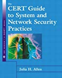 The CERT Guide to System and Network Security Practices, Julia H. Allen, 020173723X