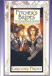 Fitcher's Brides (Fairy Tale Series)