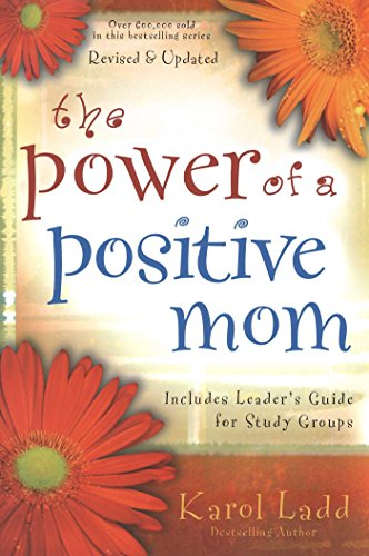 The Power of a Positive Mom