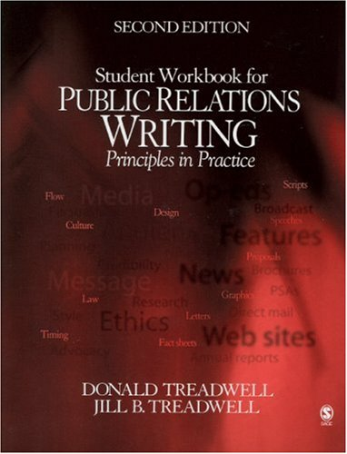 Student Workbook for Public Relations Writing: Principles in Practice by Brand: Sage Publications (CA)
