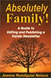 Absolutely Family!, Jeanne Rundquist Nelson, 0967142601