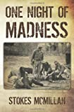 One Night of Madness, Stokes McMillan, 0982529104