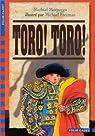 Toro ! Toro ! par Morpurgo