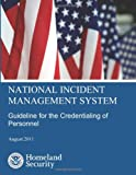 National Incident Management System: Guideline for the Credentialing of Personnel, Homeland Security, 1490478566
