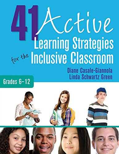 41 Active Learning Strategies for the Inclusive Classroom, Grades 6-12 from Corwin Press