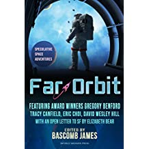 Far Orbit: Speculative Space Adventures (Far Orbit Anthology Series Book 1)