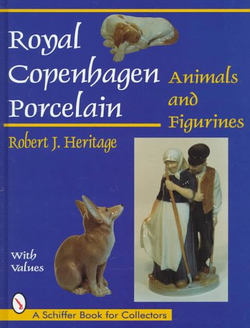 (Royal Copenhagen Porcelain: Animals and Figurines (A Schiffer Book for Collectors))