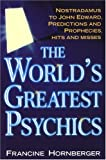 The World's Greatest Psychics, Francine Hornberger, 0806526157