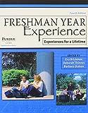 Freshman Year Experience : Experiences for a Lifetime, Brickman, Eva and Thinnes, Deborah, 1465201882