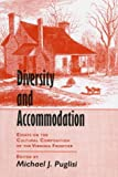 Diversity and Accomodation, Michael J. Puglisi, 0870499696