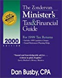 The Zondervan 2000 Minister's Tax and Finacial Guide, Daniel D. Busby, 0310228875