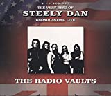 Radio Vaults - Best Of Steely Dan Broadcasting Live