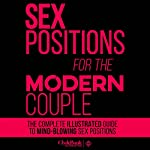 Sex Positions for the Modern Couple: The Complete Guide to Mind-Blowing Sex Positions |  ClydeBank Alternative