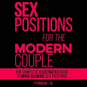 Sex Positions for the Modern Couple Audiobook