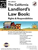 The California Landlord's Law Book:: Rights and Responsibilities (California Landlord's Law Book Vol I :  Rights and Responsibilities)