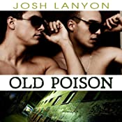 Old Poison: Dangerous Ground, Book 2 | Josh Lanyon
