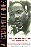 img - for A Testament of Hope: The Essential Writings and Speeches of Martin Luther King, Jr. book / textbook / text book