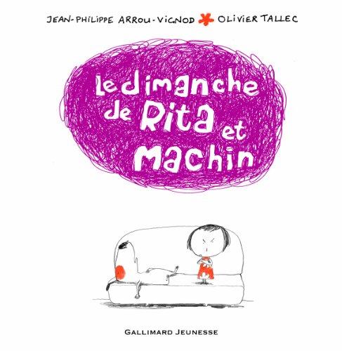Le dimanche de Rita et Machin (French Edition)