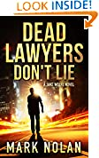 Dead Lawyers Don't Lie