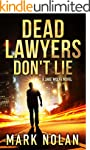Dead Lawyers Don't Lie: A Gripping Th...
