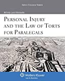 Personal Injury and the Law of Torts for Paralegals 3rd Edition