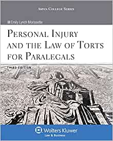 Personal Injury & the Law of Torts for Paralegals, Third