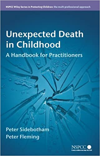 Unexpected Death in Childhood: A Handbook for Practitioners (Wiley Child Protection & Policy Series)