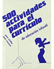 500 Actividades para El curriculo (Primeros Años)