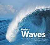 Perfect Waves: The Endless Allure of the Ocean